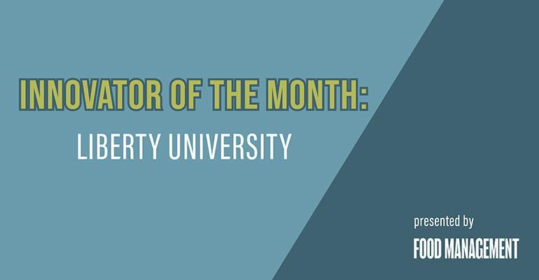 Food-Management-Innovator-Month-Liberty-University.jpg