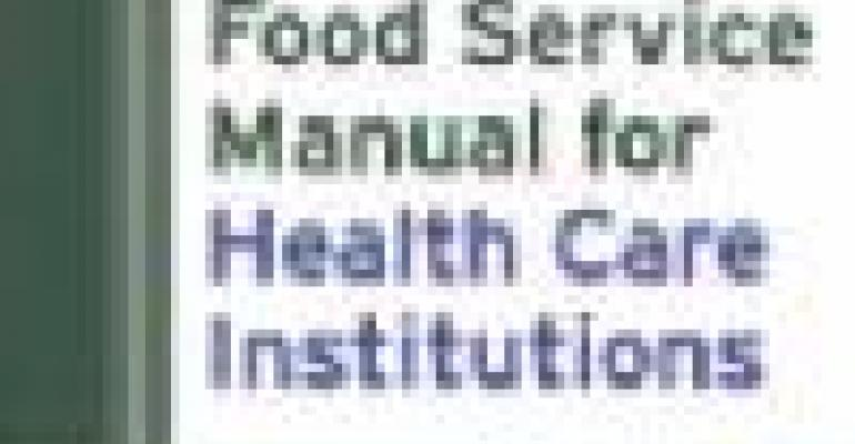 Food Service Manual for Health Care Institutions, 3rd Edition