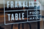 Franklin_s_Table_Signage.png
