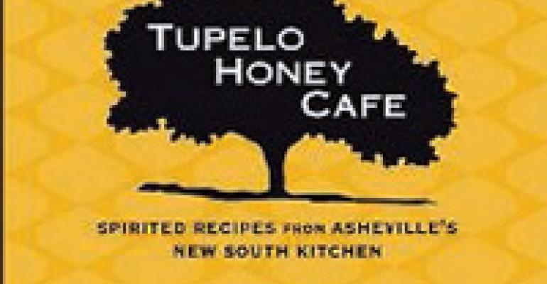 Tupelo Honey Café: Spirited Recipes from Asheville's New South Kitchen