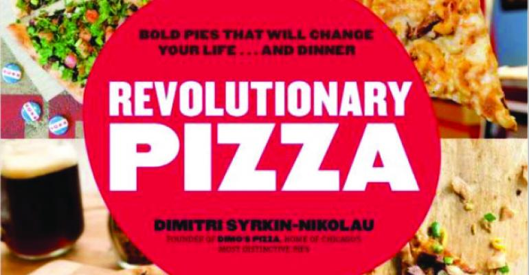 Book Review: Revolutionary Pizza: Bold Pies that Will Change Your Life…and Dinner