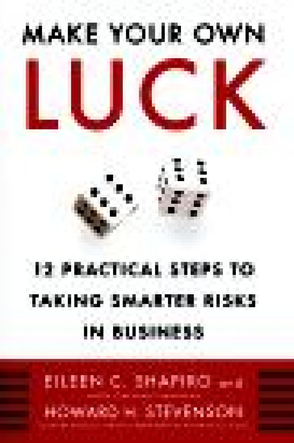 Make Your Own Luck: